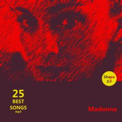 Madonna - 25 Best Songs