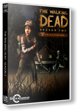 The Walking Dead: The Game. Season 2: Episode 1 - 5 [RePack от R.G. Механики]