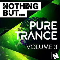 VA - Nothing But Pure Trance Vol 3