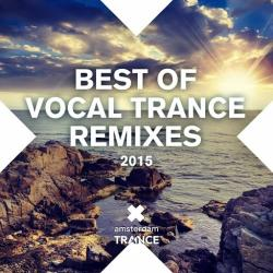 VA - Best Of Vocal Trance Remixes 2015