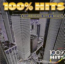 Klubbheads 100% Hits Mixes (Vol. 1)