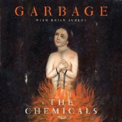 Garbage - The Chemicals [Single]