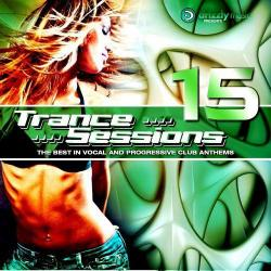 VA - Drizzly Trance Sessions Vol 15 The Best in Vocal and Progressive Club Anthems