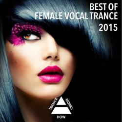 VA - Best Of Female Vocal Trance 2015