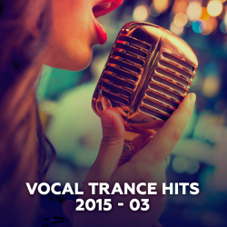 VA - Vocal Trance Hits 2015-03