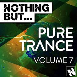 VA - Nothing But Pure Trance Vol 7