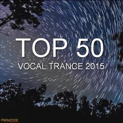 VA - Top 50 Vocal Trance 2015