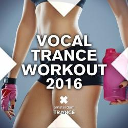 VA - Vocal Trance Work Out 2016