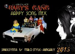 Baby's Gang - Happy Song Mix - Fusion Mix Series Part 19