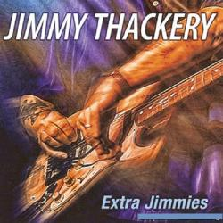 Jimmy Thackery - Extra Jimmies