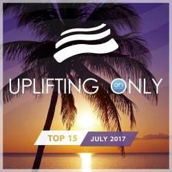 VA - Uplifting Only Top 15: July 2017