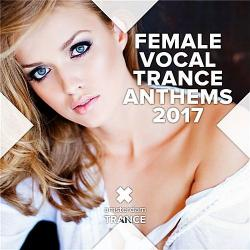 VA - Female Vocal Trance Anthems 2017