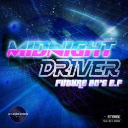 Midnight Driver - Future 80's