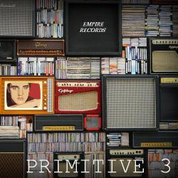 VA - Empire Records - Primitive 3