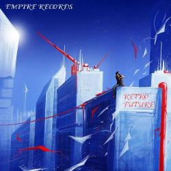 VA - Empire Records - Retro Future