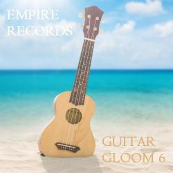 VA - Empire Records - Guitar Gloom 6