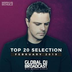 Markus Schulz - Global DJ Broadcast Top 20 February 2019