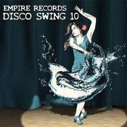 VA - Empire Records - Disco Swing 10