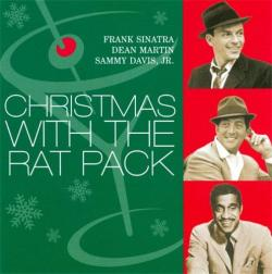 Frank Sinatra, Dean Martin, Sammy Davis, Jr .- Christmas With The Rat Pack