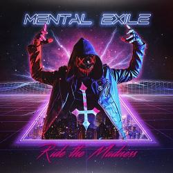 Mental Exile - Ride The Madness