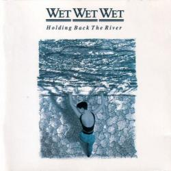 Wet Wet Wet Holding Back The River (Vinyl rip 24 bit 96 khz)