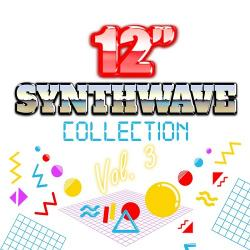 VA - 12'' Synthwave Collection Vol. 3
