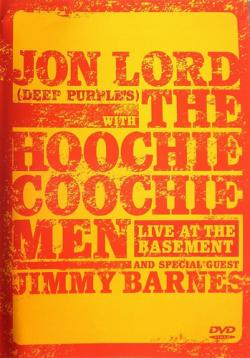 Jon Lord With The Hoochie Coochie Men - Live At The Basement