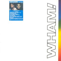 Wham! The Final (Vinyl rip 24 bit 96 khz)