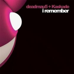 Deadmau5 Kaskade I Remember